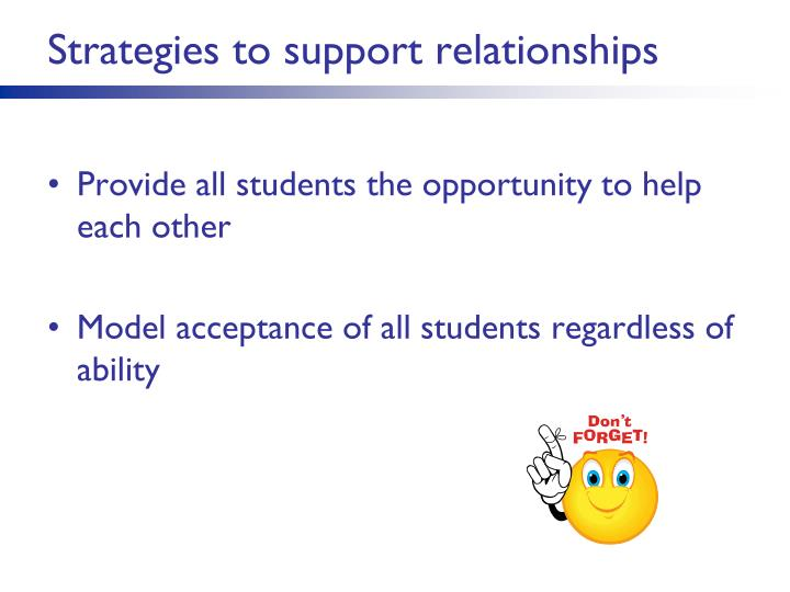 Strategies to support relationships