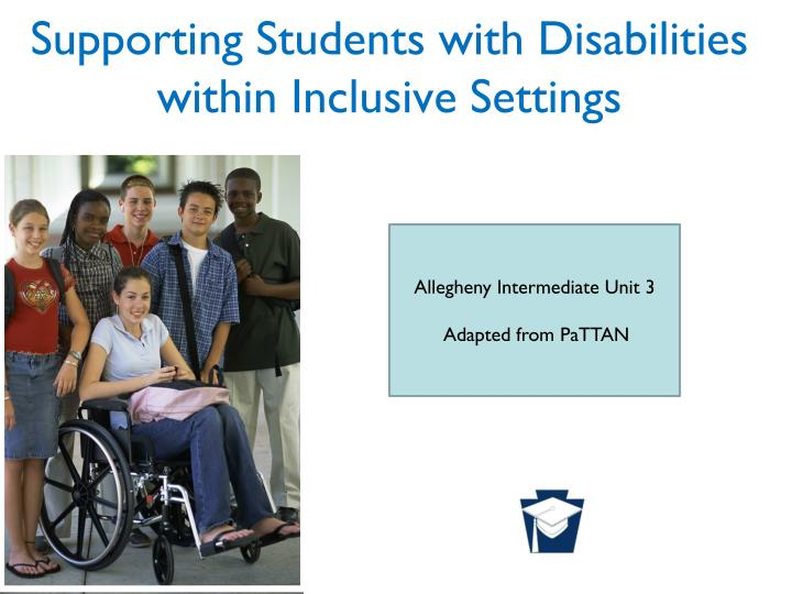 Supporting students with disabilities within inclusive settings