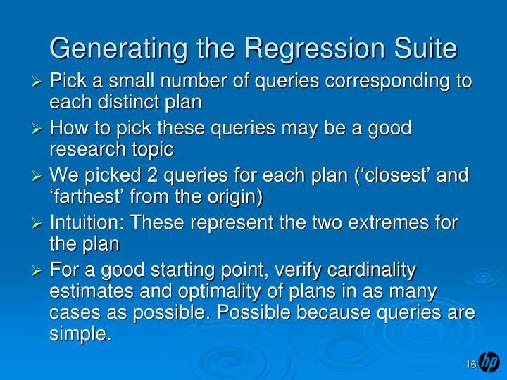 Generating the Regression Suite
