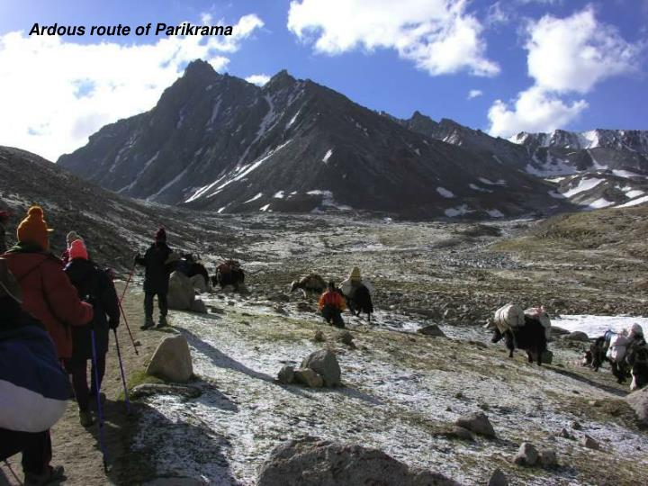 Ardous route of Parikrama