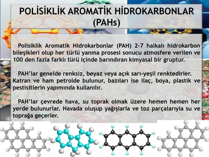 polycyclic aromatic hydrocarbons pahs Polycyclic aromatic hydrocarbons (pahs) are chemical compounds containing hydro- gen and carbon that result from incomplete burning of organic material, such as ciga- rettes, wood, food, and fossil fuels.