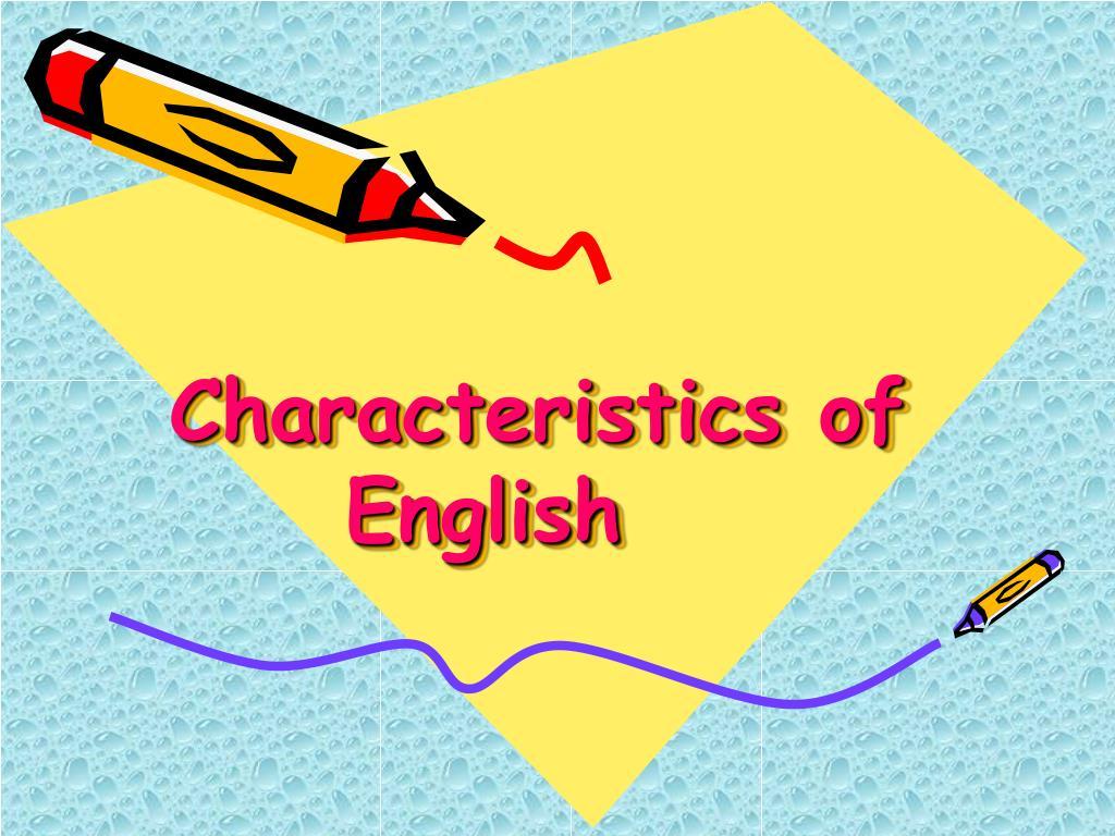 Characteristics of English