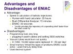 advantages and disadvantages of eniac