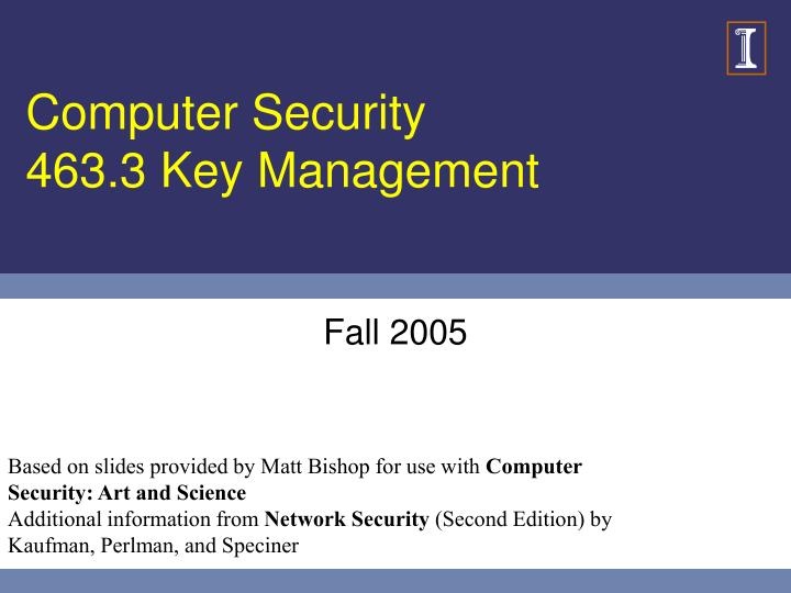 computer security 463 3 key management n.
