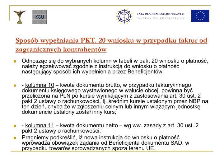 Sposób wypełniania PKT. 20 wniosku w przypadku faktur od zagranicznych kontrahentów