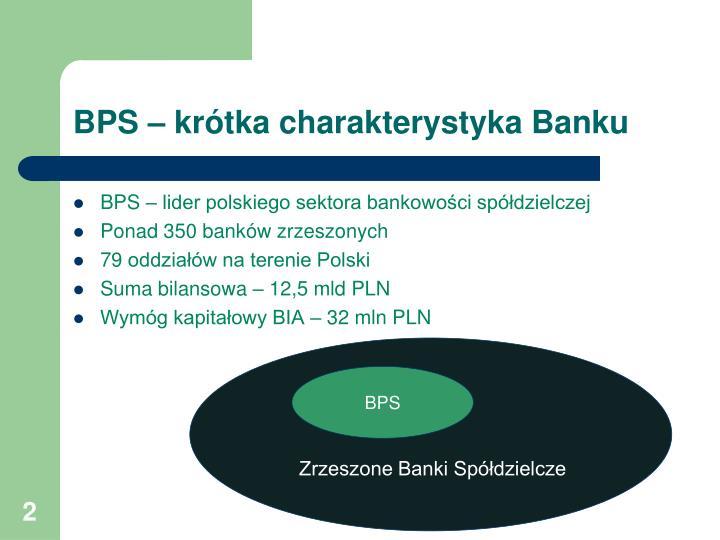 Bps kr tka charakterystyka banku