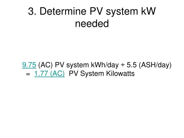3. Determine PV system kW needed