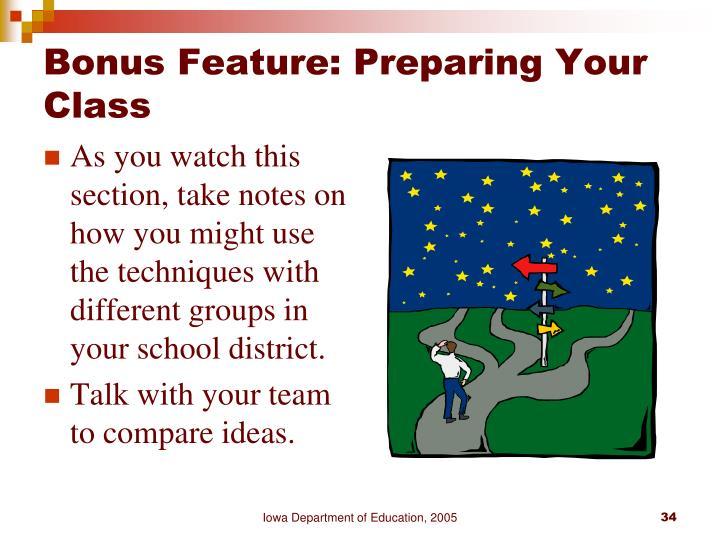 Bonus Feature: Preparing Your Class