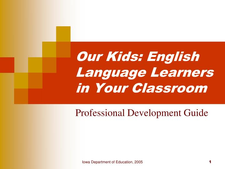 Our kids english language learners in your classroom