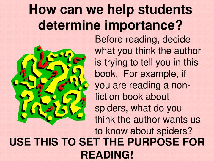 How can we help students determine importance?