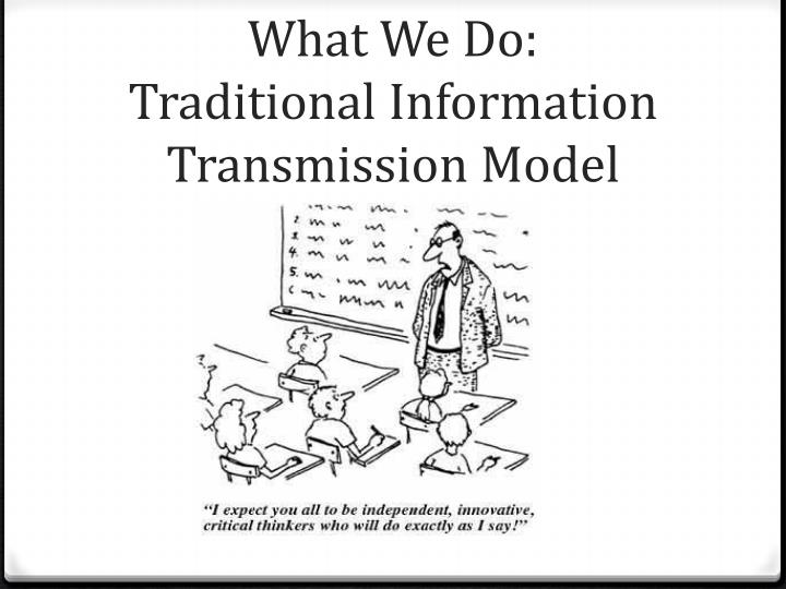 What we do traditional information transmission model