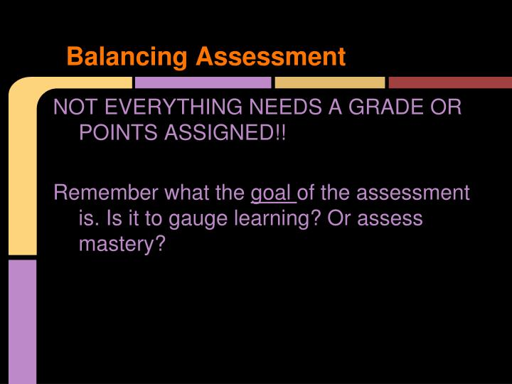Balancing Assessment