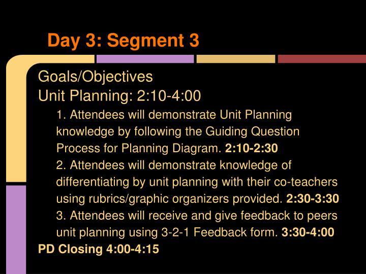 Day 3: Segment 3