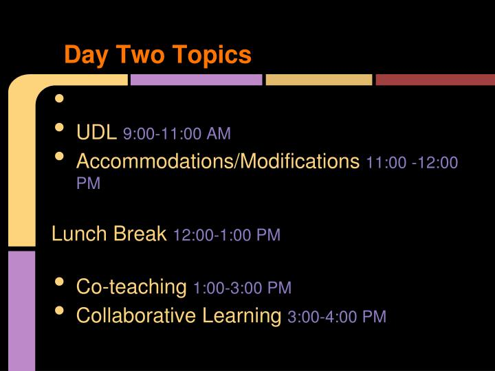 Day Two Topics