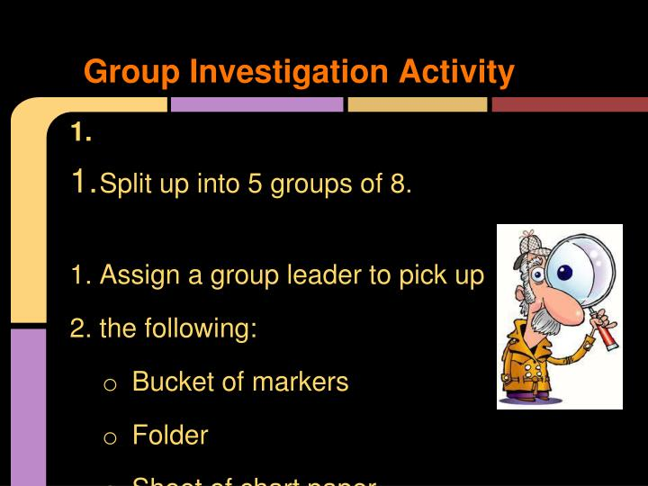 Group Investigation Activity