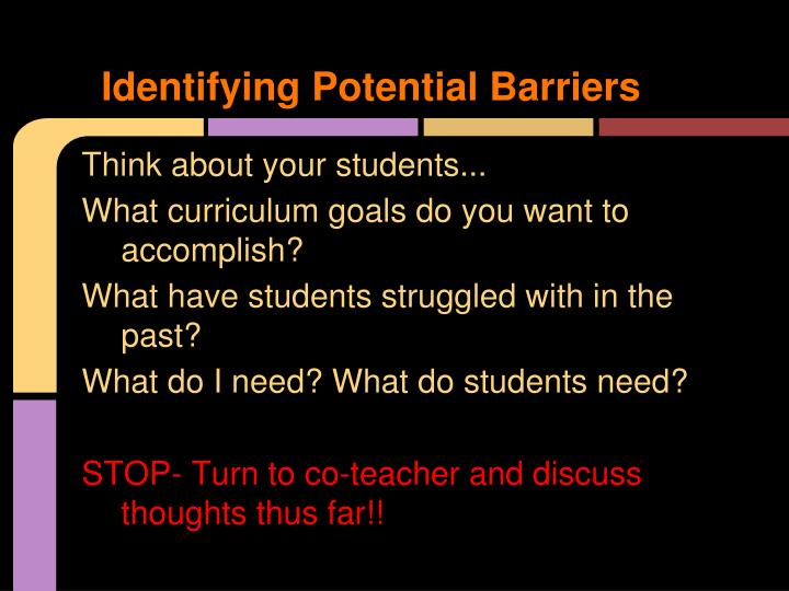 Identifying Potential Barriers