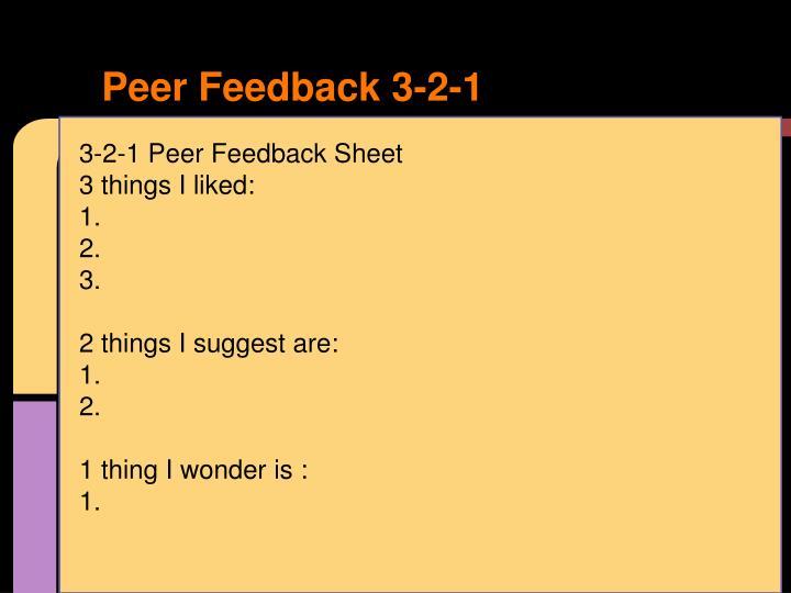 Peer Feedback 3-2-1