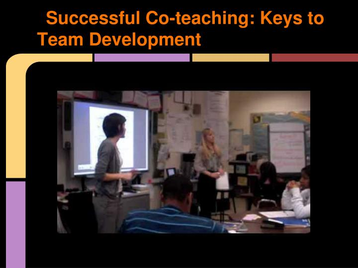 Successful Co-teaching: Keys to Team Development