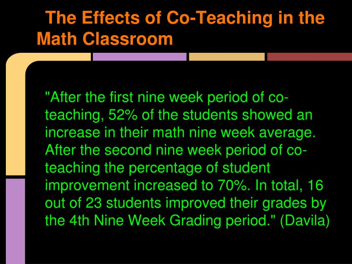 The Effects of Co-Teaching in the Math Classroom
