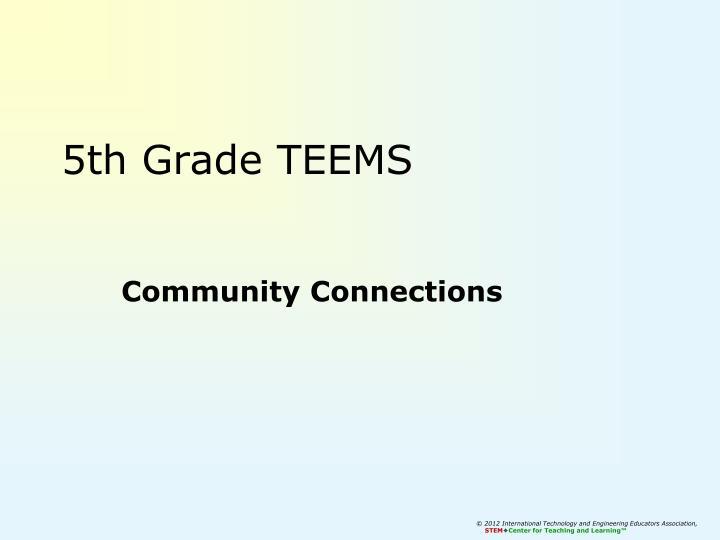 5th Grade TEEMS
