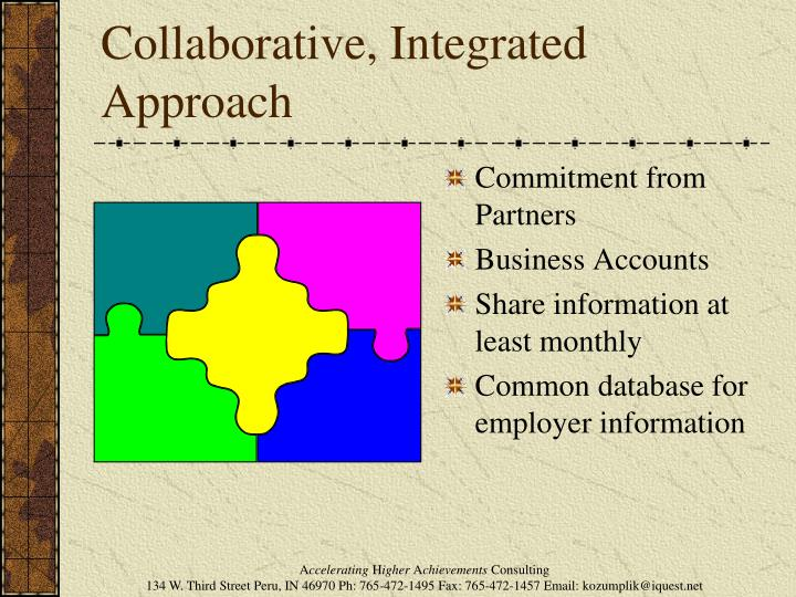 Collaborative, Integrated Approach