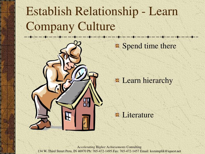 Establish Relationship - Learn Company Culture