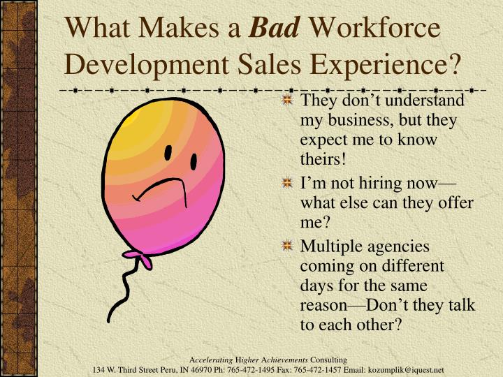 What makes a bad workforce development sales experience