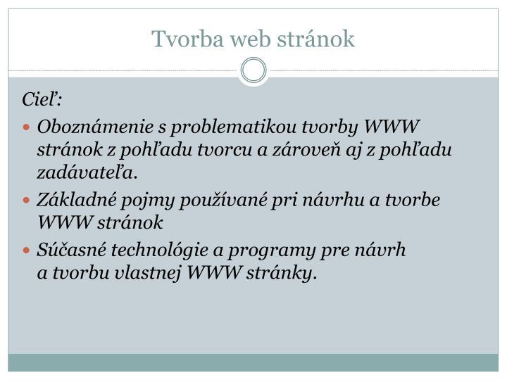PPT - Tvorba web stránok PowerPoint Presentation - ID 4721039 95ac5922f7b