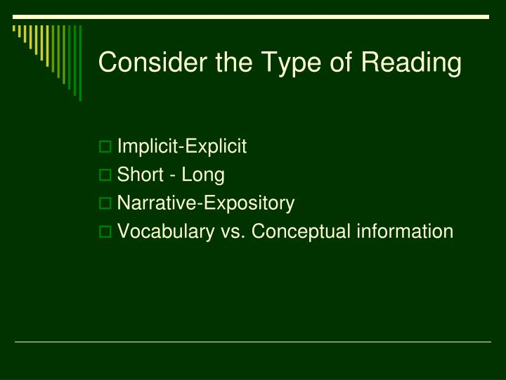 Consider the Type of Reading