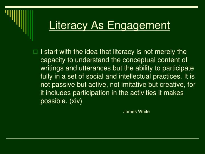 Literacy As Engagement