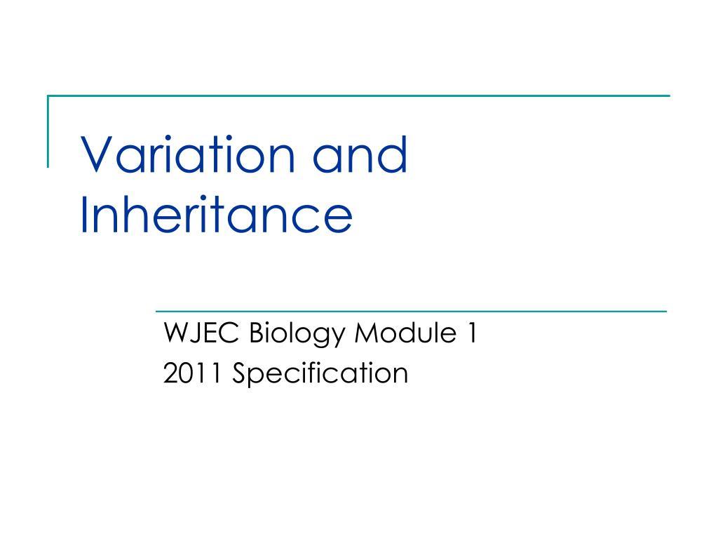PPT - Variation and Inheritance PowerPoint Presentation ...