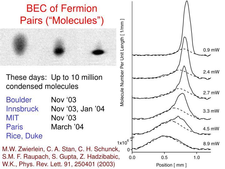 """BEC of Fermion Pairs (""""Molecules"""")"""
