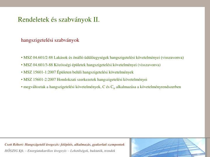 Rendeletek és szabványok II.