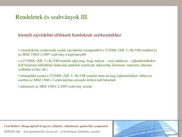 Rendeletek és szabványok III.