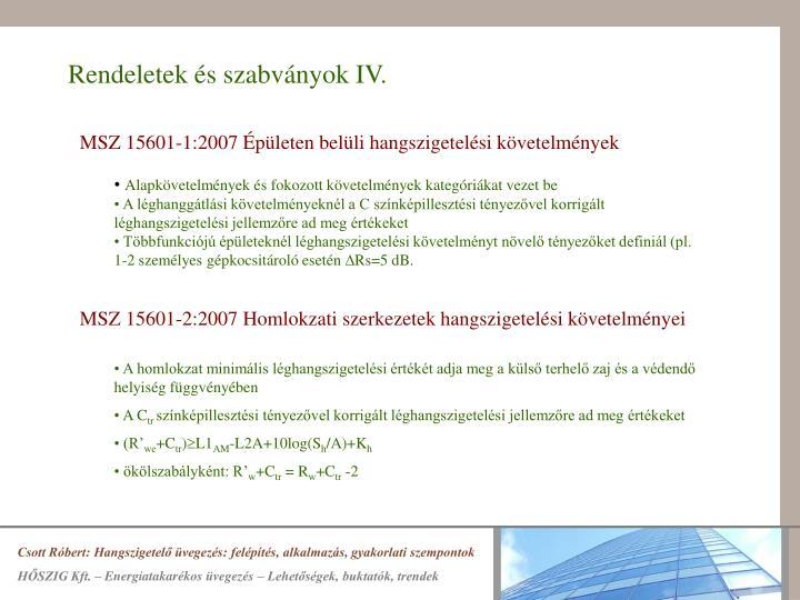 Rendeletek és szabványok IV.