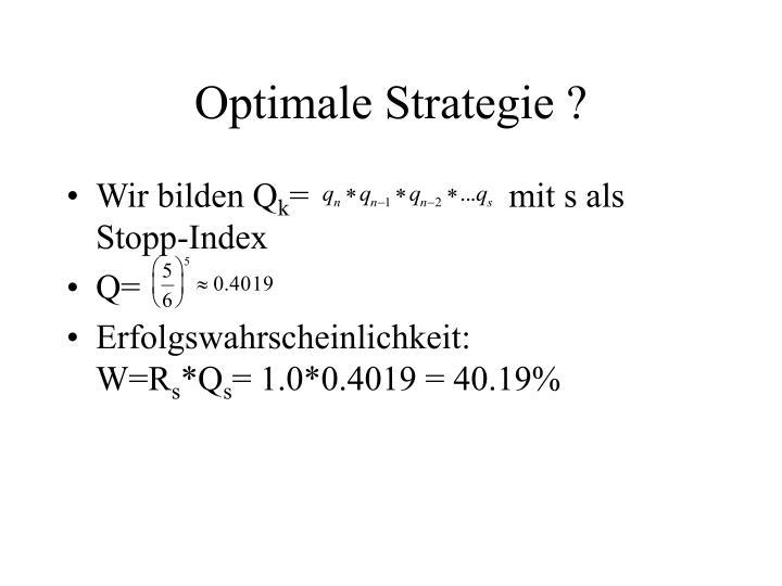 Optimale Strategie ?