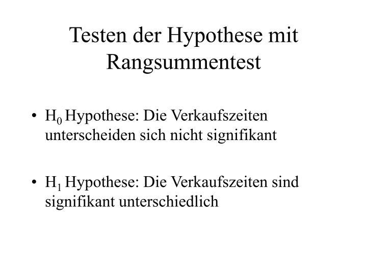 Testen der Hypothese mit Rangsummentest