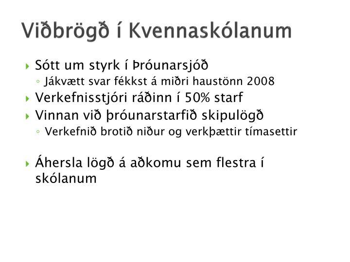 Viðbrögð í Kvennaskólanum