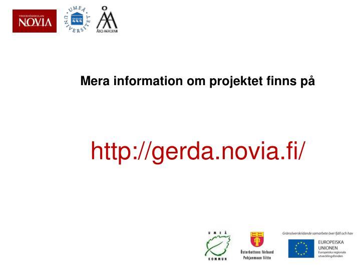Mera information om projektet finns på