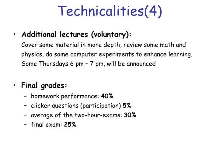 Technicalities(4)