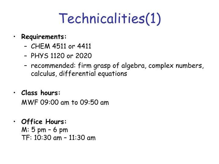Technicalities 1