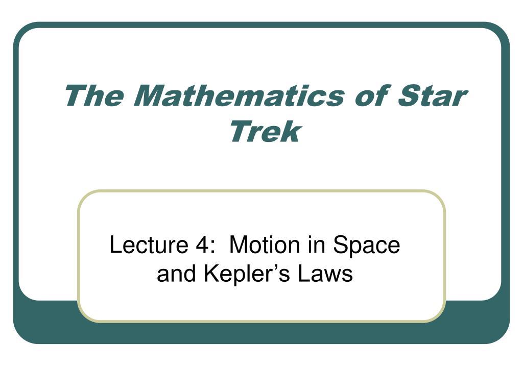 ppt the mathematics of star trek powerpoint presentation id 4722615