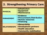 2 strengthening primary care