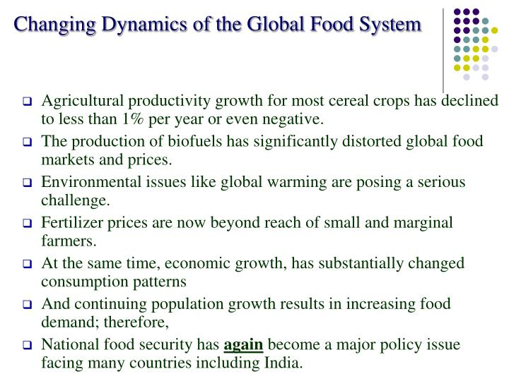 Changing dynamics of the global food system