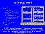 the co design ladder