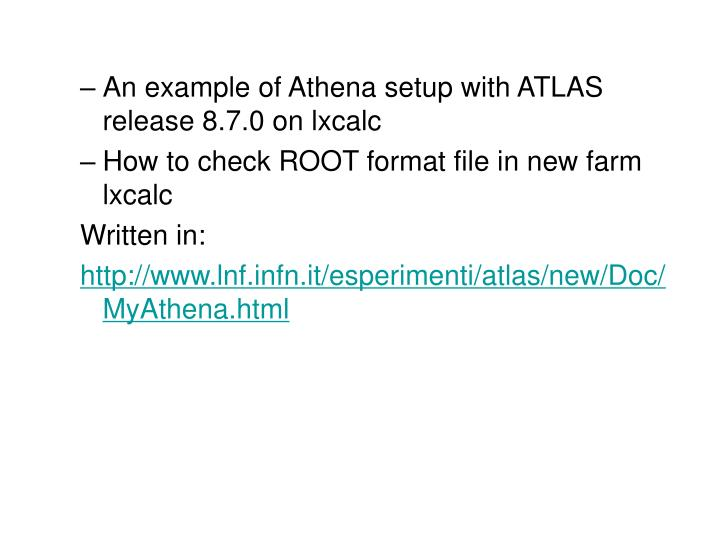 An example of Athena setup with ATLAS release 8.7.0 on lxcalc