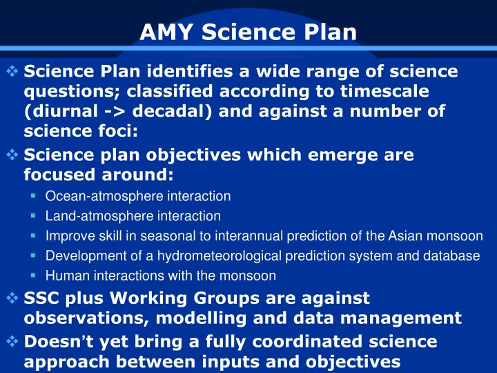 AMY Science Plan