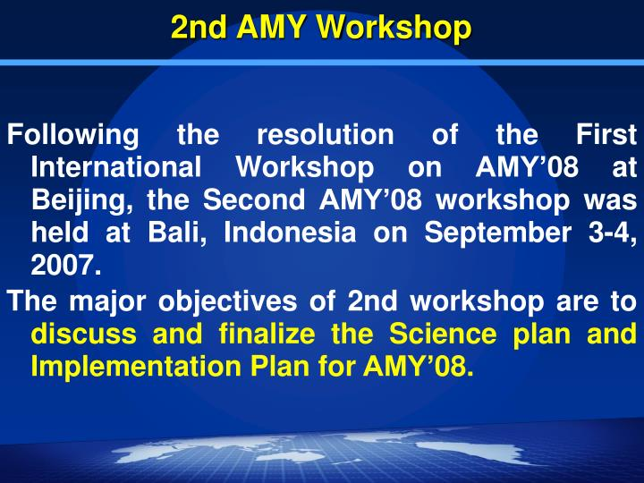 2nd AMY Workshop