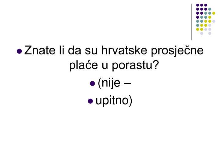 Znate li da su hrvatske prosječne plaće u porastu?