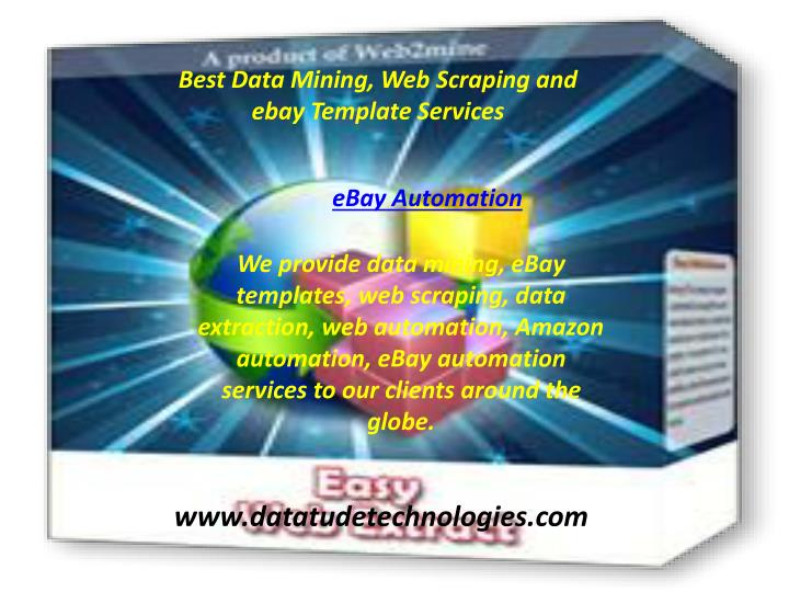 PPT - Best Data Mining, Web Scraping and ebay Template
